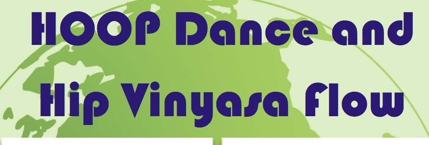 HOOP Dance & Hip Vinyasa Flow